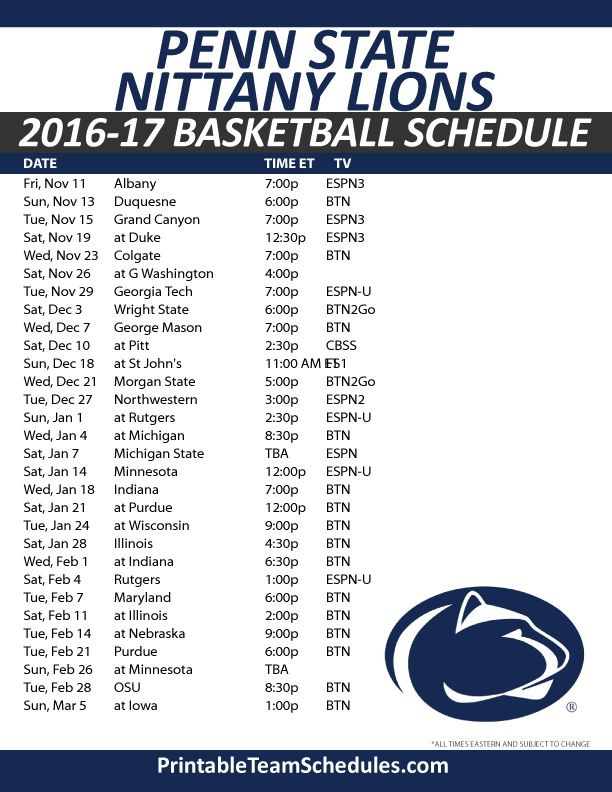 Penn State Nittany Lions Basketball Schedule 2016-17. Print Here - http://printableteamschedules.com/NCAA/pennstatenittanylionsbasketball.php