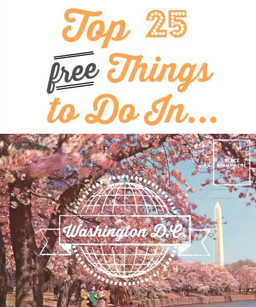25 free things to do in DC!  Free museums, zoos, sites and more.