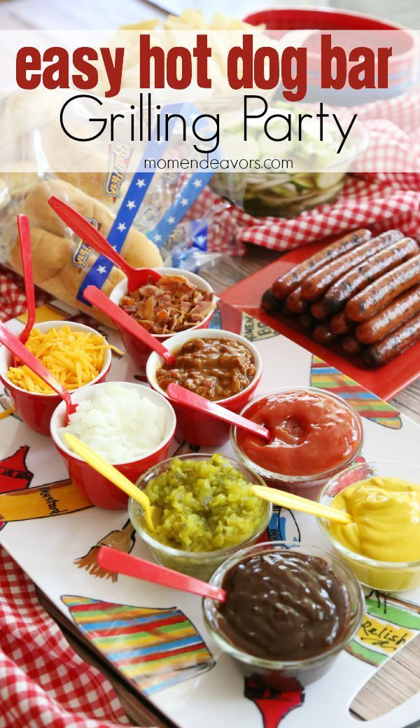 Create an easy hot dog bar for your next grilling party! Perfect for 4th of July and other summer parties!