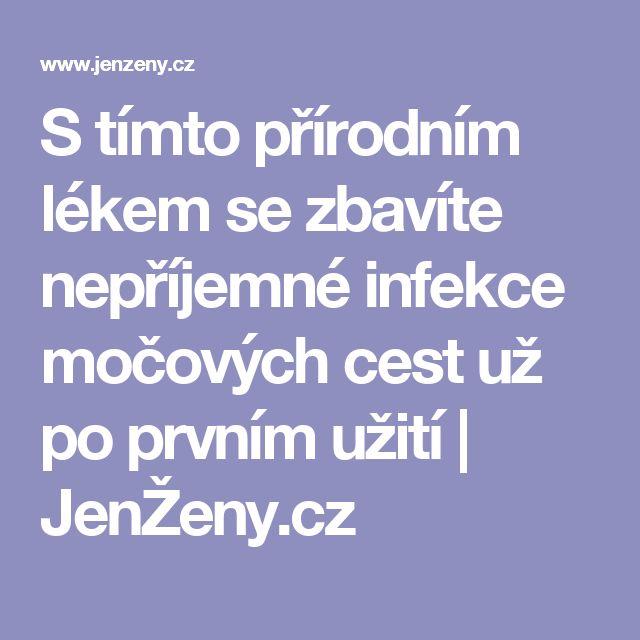 S tímto přírodním lékem se zbavíte nepříjemné infekce močových cest už po prvním užití | JenŽeny.cz