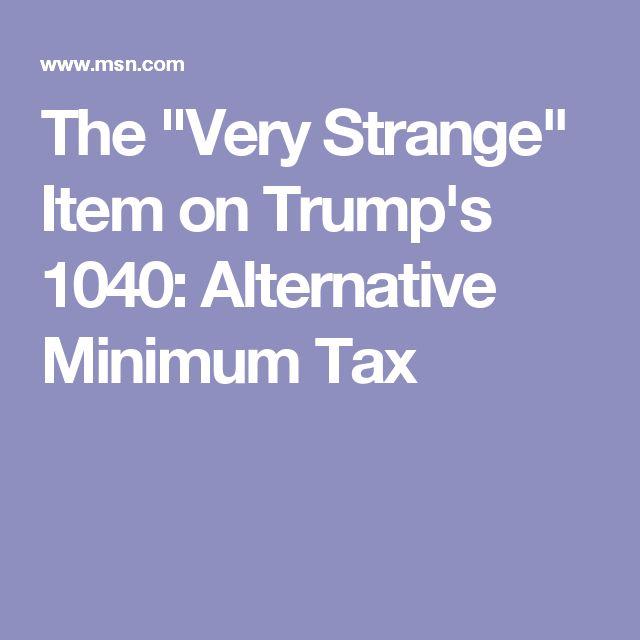 "The ""Very Strange"" Item on Trump's 1040: Alternative Minimum Tax"