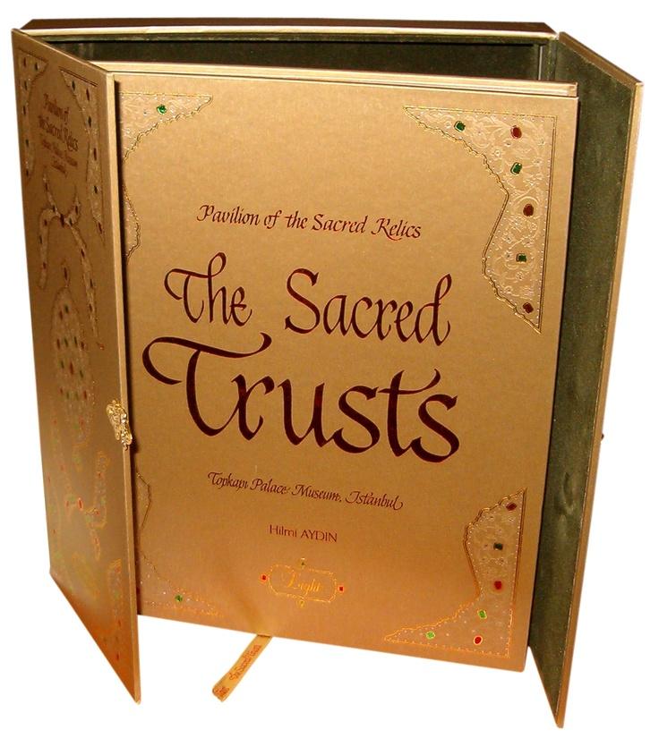 The Sacred Trust   @ Topkapi Palace