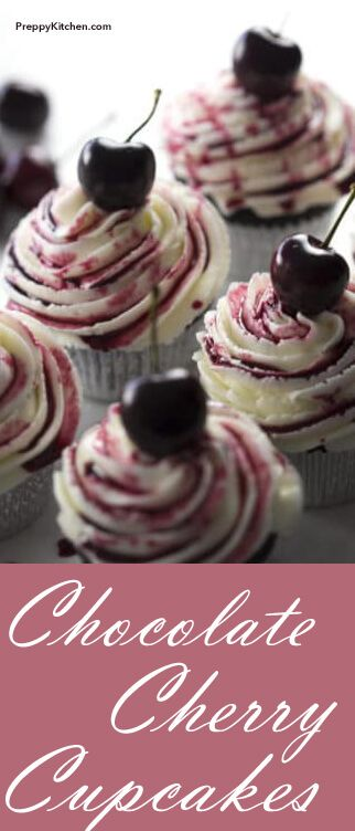Chocolate Cherry Cupcakes via @preppykitchen
