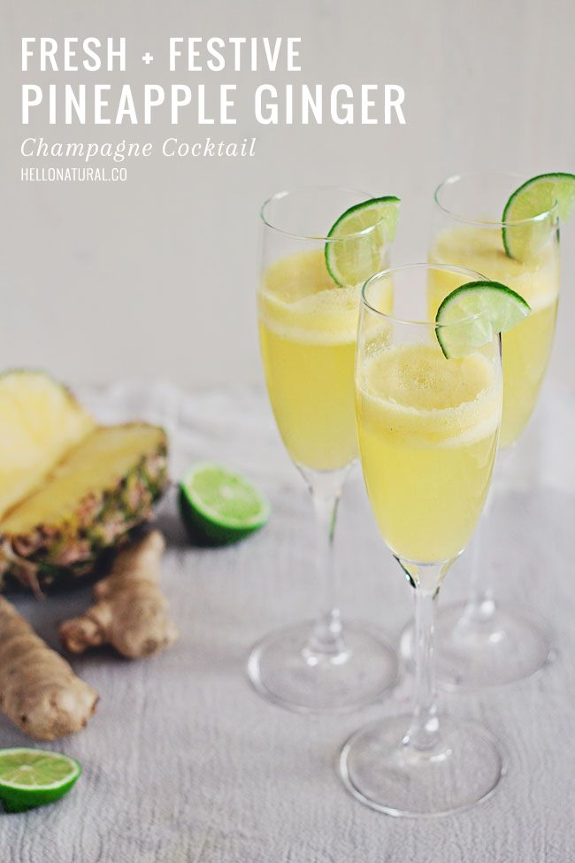 Pineapple Ginger Champagne Cocktail | HelloNatural.co