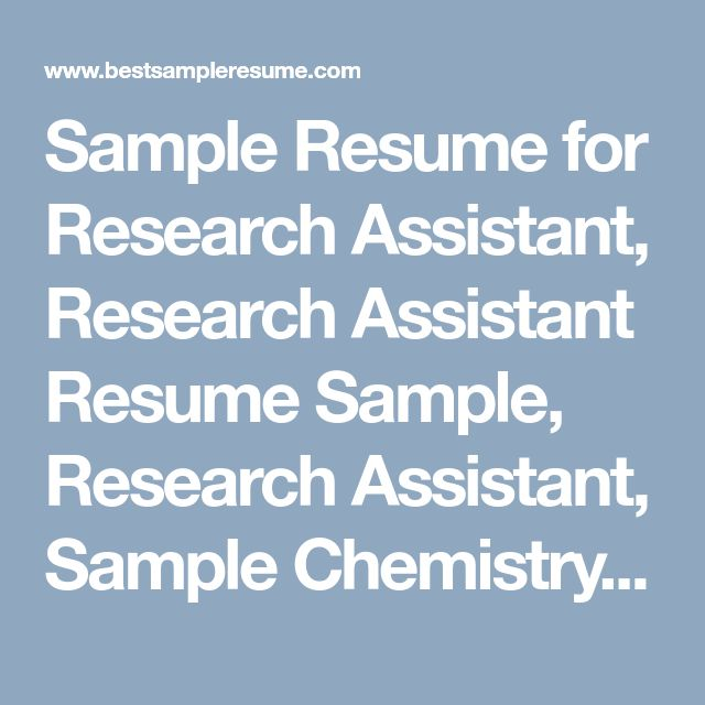Sample Resume for Research Assistant, Research Assistant Resume Sample, Research Assistant, Sample Chemistry Resume
