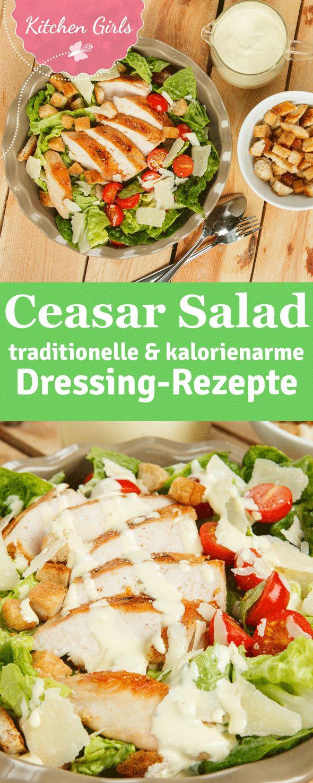 Ceasar Salad Rezept mit original- und kalorienarmen Dressingvarianten
