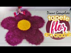 TAPETE FLOR. DIANE GONÇALVES, My Crafts and DIY Projects