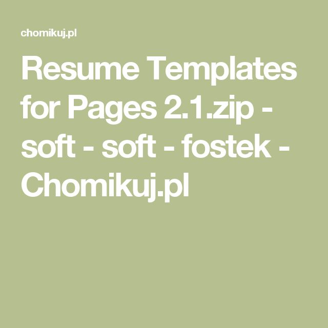 Resume Templates for Pages 2.1.zip - soft - soft - fostek - Chomikuj.pl