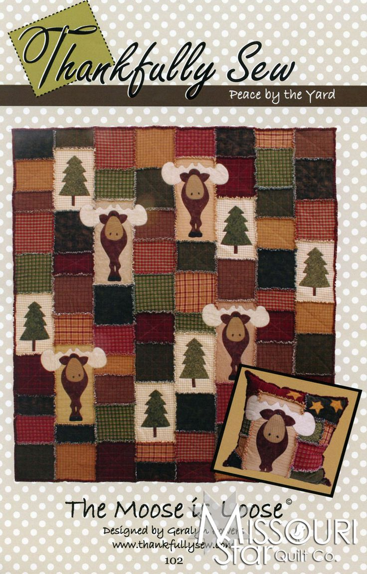 The Moose is Loose Pattern from Missouri Star Quilt Co