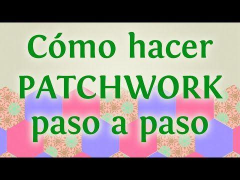 Labores de Bendición - PATCHWORK PARA INICIANTES 1a entrega - YouTube