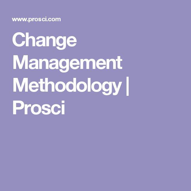 Change Management Methodology | Prosci