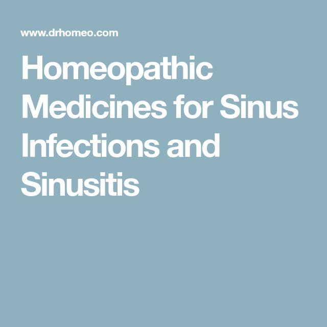 Homeopathic Medicines for Sinus Infections and Sinusitis