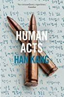 """""""After you died I could not hold a funeral, And so my life became a funeral.""""  ― Han Kang, Human Acts  see Hans Kang's book HUMAN ACTS reviewed at web site"""