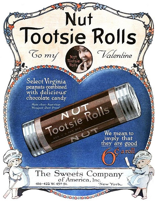 Back in the day when Tootsie Rolls had peanuts in them  -    1919 by Captain Geoffrey Spaulding, via Flickr