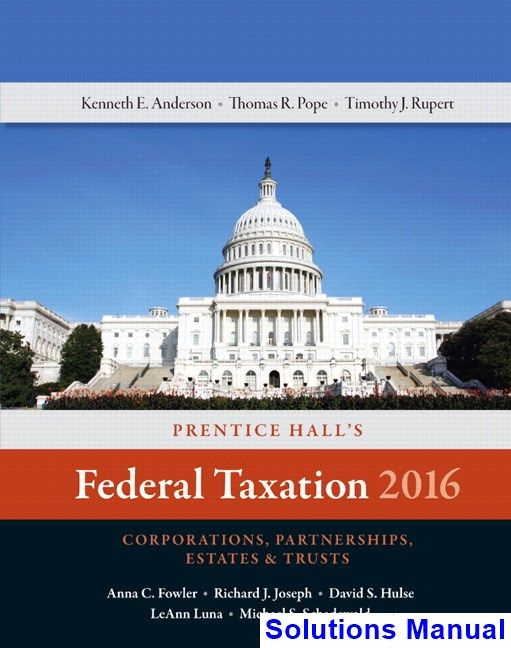 50 best solutions manual download images on pinterest entryway prentice halls federal taxation 2016 corporations partnerships estates and trusts 29th edition pope solutions manual fandeluxe Choice Image