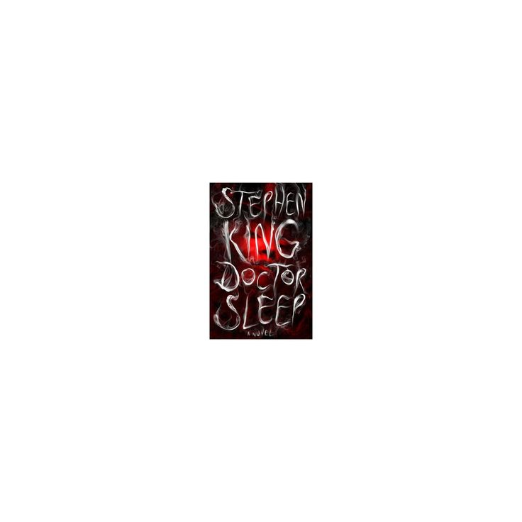 Doctor Sleep (Hardcover) by Stephen King