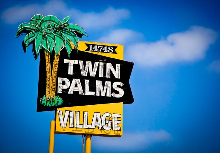 Twin Palms VillageAmerican Signage, Old Schools, Palms Village, Classic Signage, Vintage Signs, Street Signs, Marc Shur, Schools Signage, Twin Palms