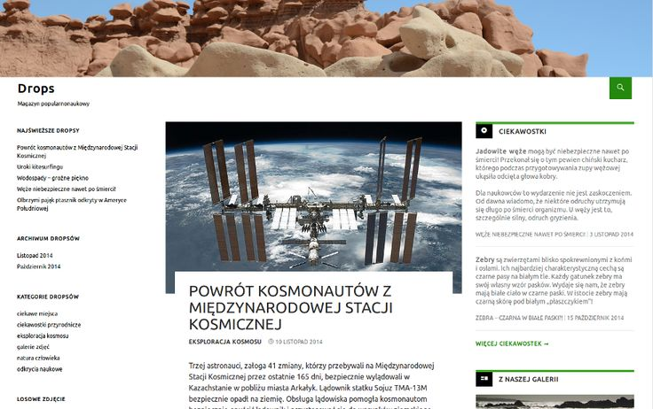 Magazyn popularnonaukowy DROPS - artykuły o tematyce popularnonaukowej. Ciekawe miejsca, ciekawostki przyrodnicze, odkrycia naukowe, eksploracja kosmosu, zmiany klimatu. http://drops.mypressonline.com