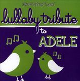 Lullaby Tribute to Adele [CD]