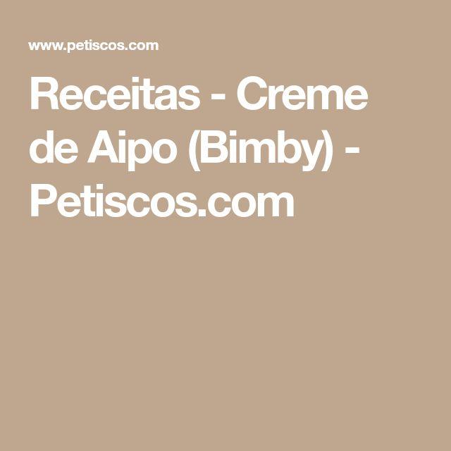 Receitas - Creme de Aipo (Bimby) - Petiscos.com