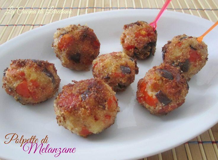 Polpette di Melanzane | La Cucina di LoredanaLa Cucina di Loredana