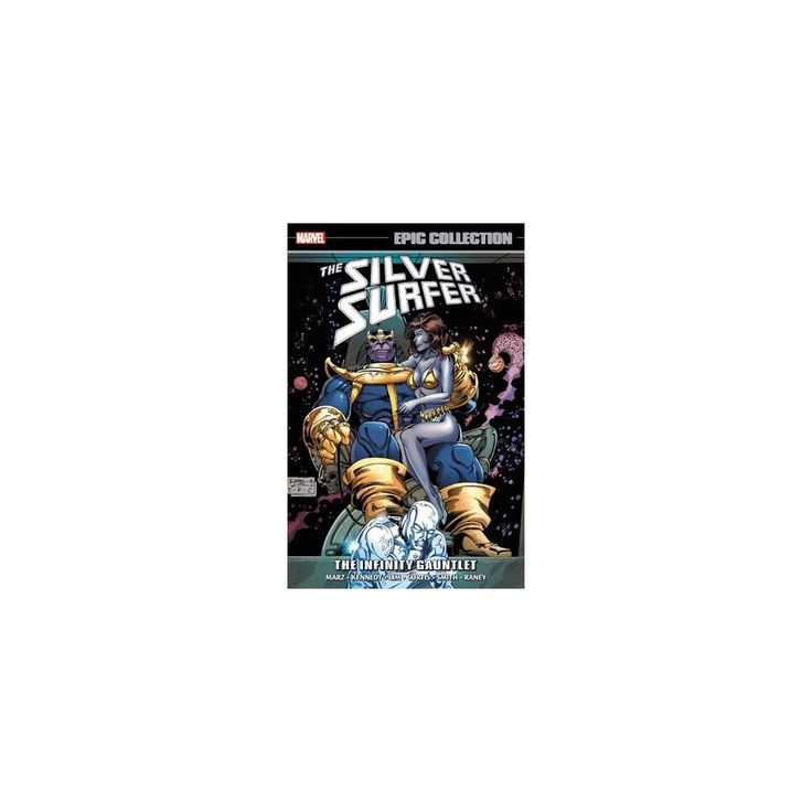 Epic Collection Silver Surfer 7 : The Infinity Gauntlet (Paperback) (Ron Marz & Susan Kennedy)
