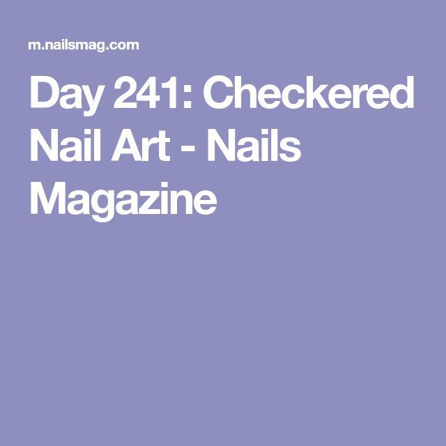 Day 241: Checkered Nail Art - Nails Magazine