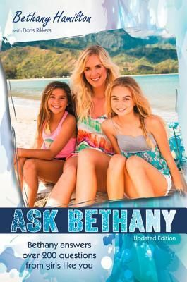 Biographies, who are you? from book to movie: Ask Bethany by Bethany Hamilton