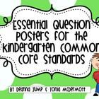 Essential Question Posters for Kindergarten Common Core Standards