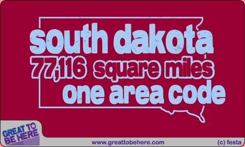 South Dakota - 77116 square miles - one area code