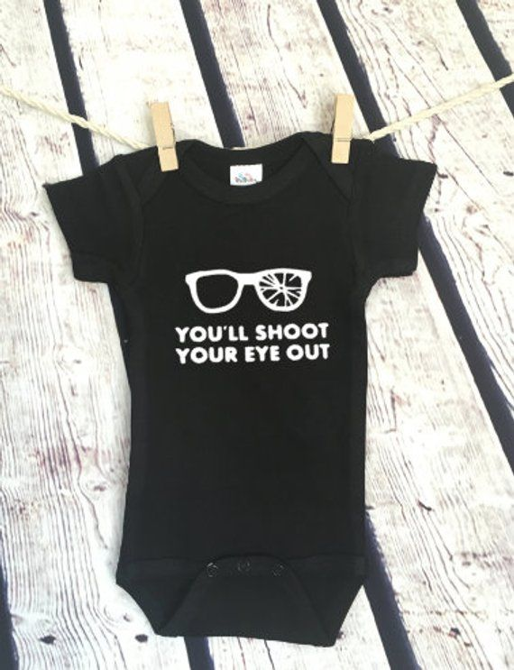 0d916e8b3475 You ll shoot your eye out Christmas Story Millennial Newborn ...