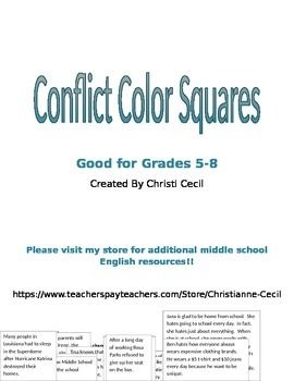 After teaching the different types of conflict, this activity is a fun way to assess your students' knowledge.Students will read the different scenarios, then decide what type of conflict is represented by the scenario.  Then students will color the squares based on the type of conflict.My students love a fun coloring activity and I love that the activity is tied to standards.