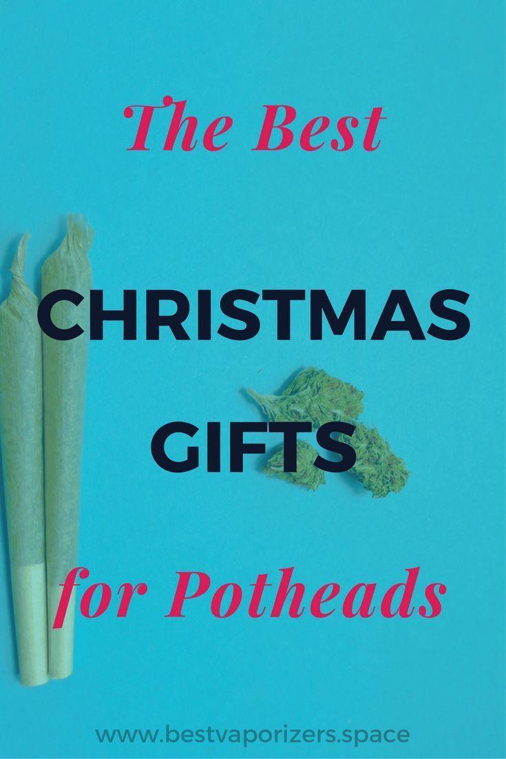 Christmas Gifts for Potheads | Marijuana | Christmas gifts ...