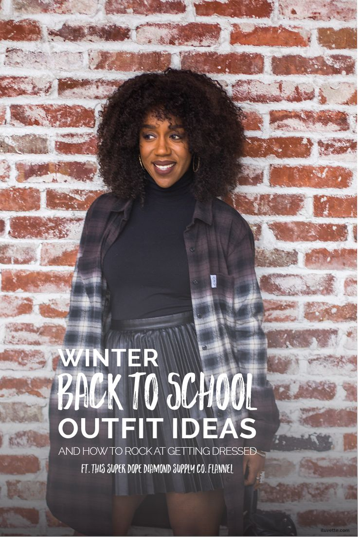 WINTER BACK TO SCHOOL OUTFIT IDEAS X DIAMOND SUPPLY CO. and how to rock at getting dressed. ft this super cool Diamond Supply Co. women's flannel! | iluvette.com