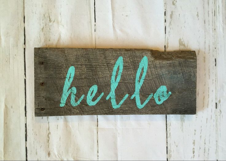 Hello Sign, Rustic Home Decor, Wooden Hello Sign, Welcome Sign, Entryway Sign, Ready to Ship! by OurRustyBarn on Etsy https://www.etsy.com/listing/267434839/hello-sign-rustic-home-decor-wooden