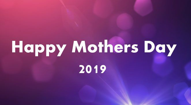 When Is Mothers Day Celebration 2019 When Is Mother S Day 2019 Around The World Check Dates Here Happy Mother Day Quotes Mothers Day Quotes Happy Mothers
