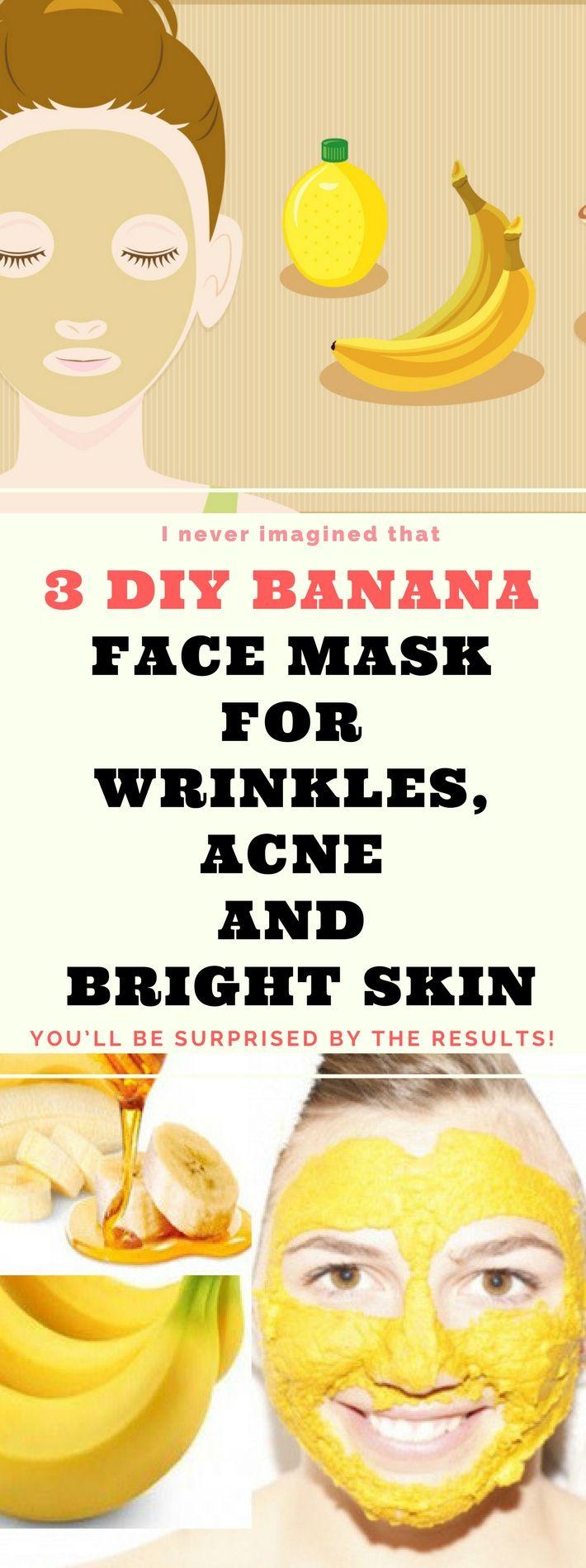3 DIY Banana Face Mask For Acne, Wrinkles & Bright Skinn..! Here is !!!!