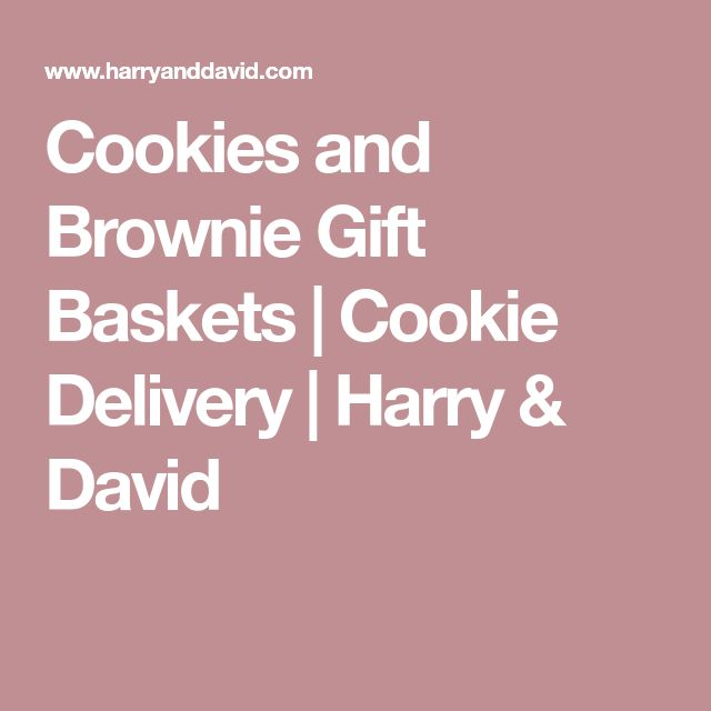 Cookies and Brownie Gift Baskets | Cookie Delivery | Harry & David