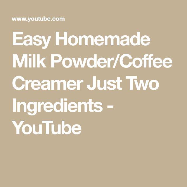 Easy Homemade Milk Powder/Coffee Creamer Just Two ...