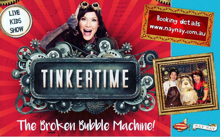 Tinkertime LIVE show - coming soon to theaters near you!  #tinkering #naynay #steampunk #abckids #youtubekids #stem #steam #tinkertime