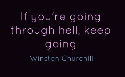 If you`re going through hell