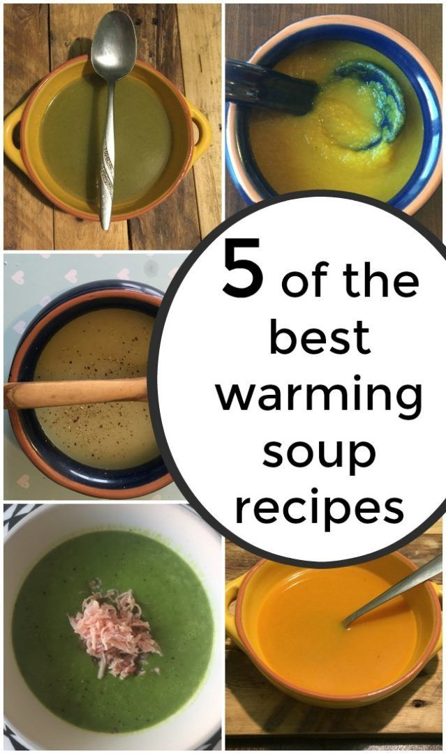 5 of the best warming soup recipes