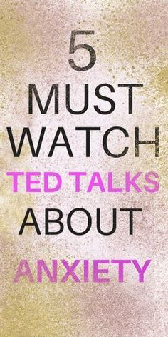 Must Watch TED Talks About AnxietyCarla Jean