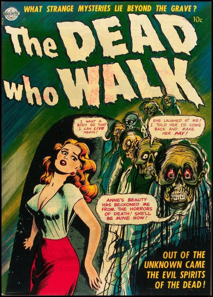 The Dead Who Walk