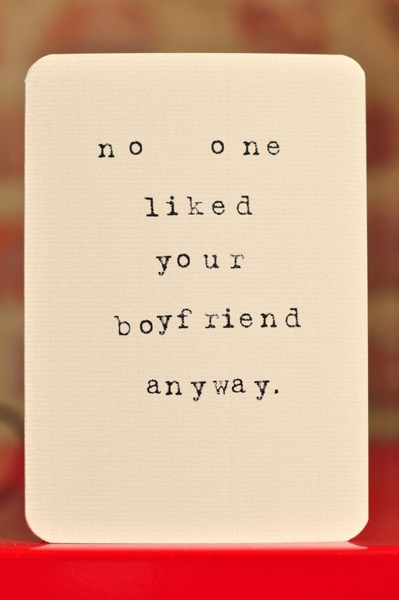 HAHAHA!!!! Mardy Mabel Relationship Break Up Card: no one liked your boyfriend anyway.: