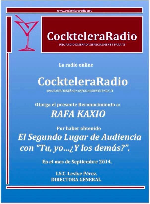 """No se pierdan """"Tú, Yo y los de demás?"""" Lunes y Miércoles 21:00 hrs  con Juanis y Rafa Kaxio www.cockteleraradio.net"""