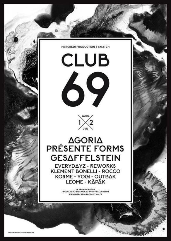 CLUB 69 : AGORIA PRESENTE FORMS, GESAFFELSTEIN, ROCCO, KLEMENT BONELLI…