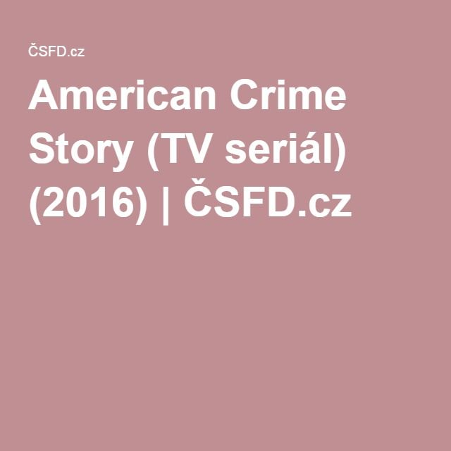 American Crime Story (TV seriál) (2016) | ČSFD.cz