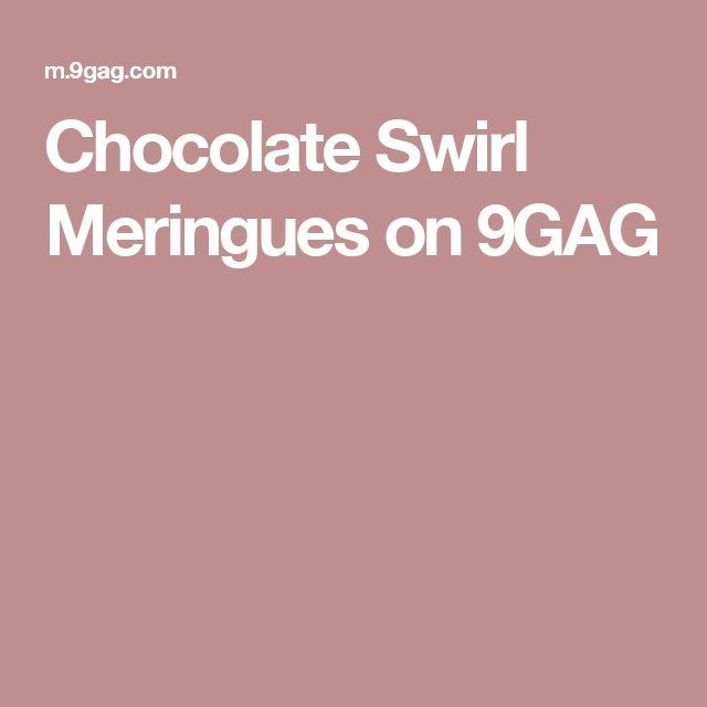 Chocolate Swirl Meringues on 9GAG