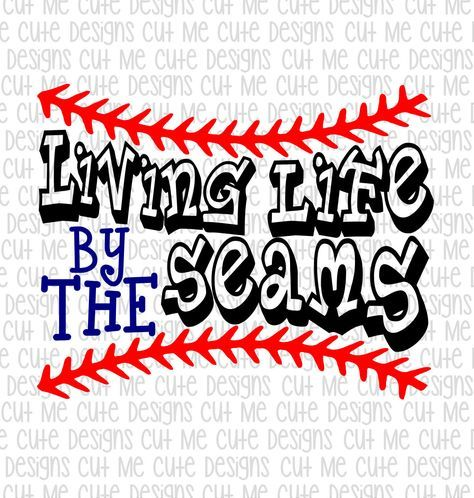 SVG DXF PNG cut file cricut silhouette cameo scrap booking Baseball Living Life by the Seams by CutMeCuteDesigns on Etsy